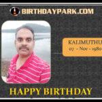BIRTHDAY WISHES – KALI MUTHU