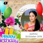 BIRTHDAY WISHES – Jyothika